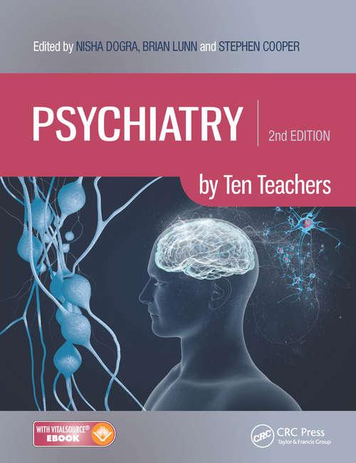 Psychiatry by Ten Teachers (Second Edition)
