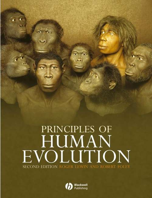 Principles of Human Evolution: A Core Textbook