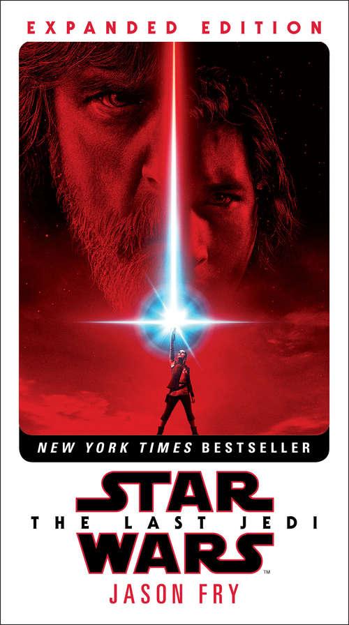 The Last Jedi (Star Wars: Novelizations #8)