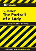 CliffsNotes on James' Portrait of a Lady (Cliffsnotes Ser.)