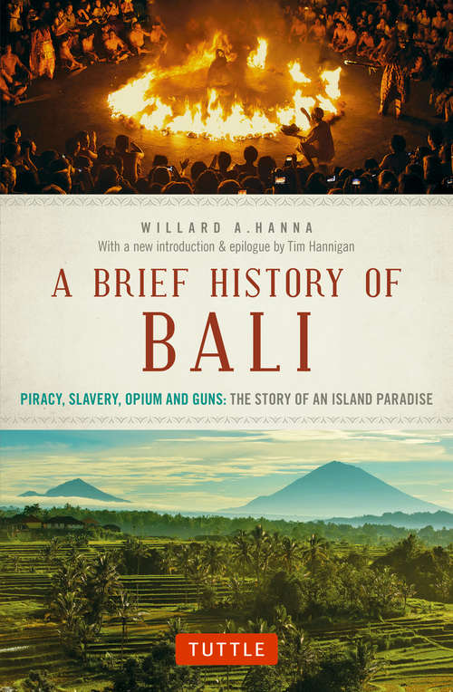 A Brief History of Bali: The Story of a Pacific Paradise