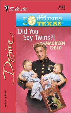 Did You Say Twins?: Harlequin Desire (Book 1408) (The Fortunes of Texas #6)