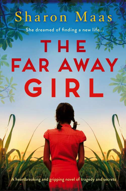 The Far Away Girl: A heartbreaking and gripping novel of tragedy and secrets