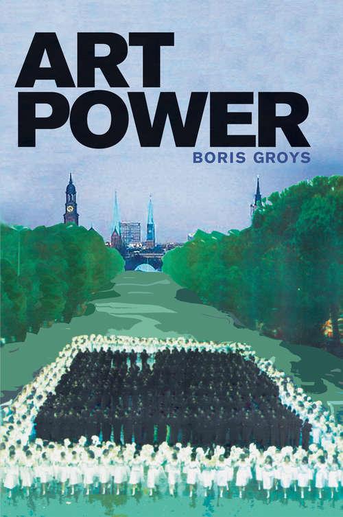 Art Power (The\mit Press Ser.)