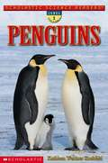 Penguins, Level 1 Ages 5 and 6 (Scholastic Science Readers Series)