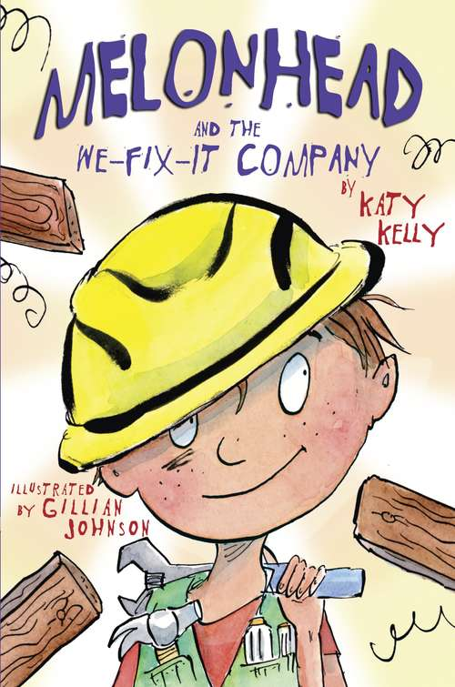 Melonhead and the We-Fix-It Company (Melonhead #5)