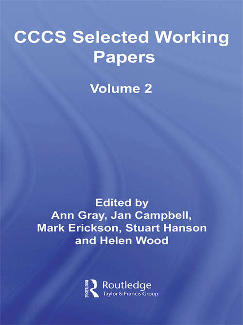 CCCS Selected Working Papers: Volume 2