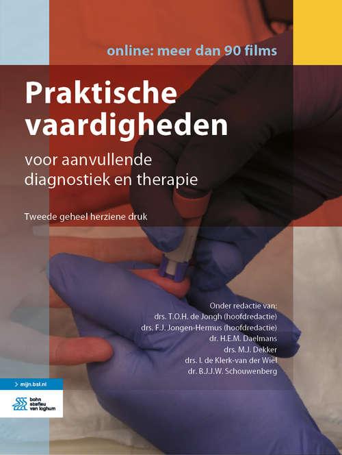 Praktische vaardigheden: voor aanvullende diagnostiek en therapie