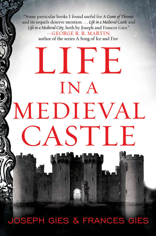 Life in a Medieval Castle (P. S. Series)