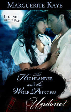 The Highlander and the Wolf Princess