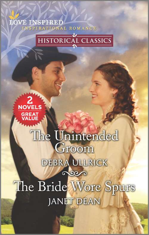 The Unintended Groom & The Bride Wore Spurs