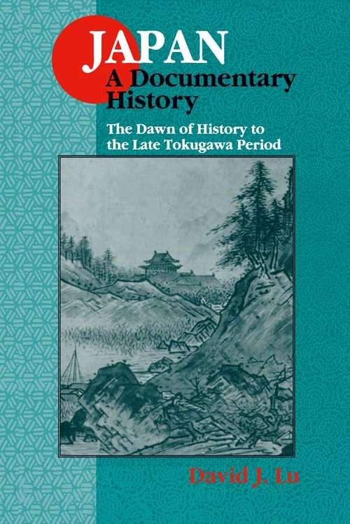 Japan: A Documentary History