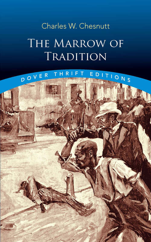 The Marrow of Tradition: Large Print (Dover Thrift Editions)