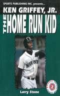 Ken Griffey, Jr.: The Home Run Kid (Baseball Superstar Ser.)