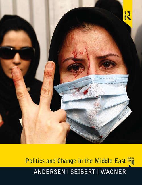 Politics and Change in the Middle East: New International Edition