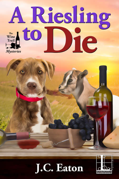 A Riesling to Die (The Wine Trail Mysteries #1)