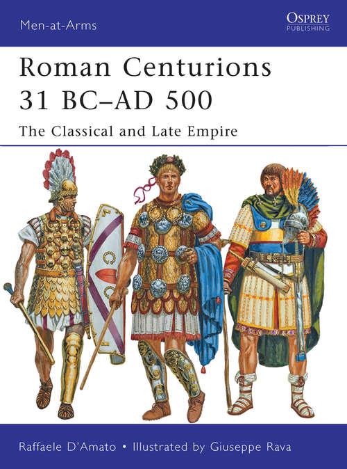 Roman Centurions 31 BC-AD 500