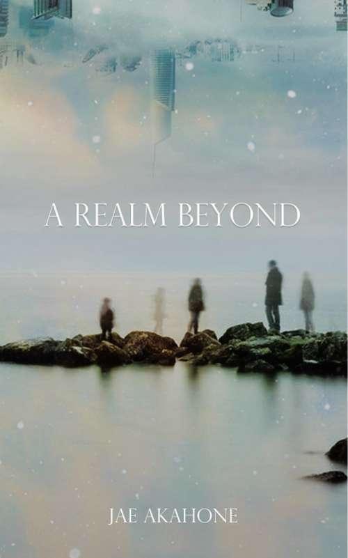 A Realm Beyond