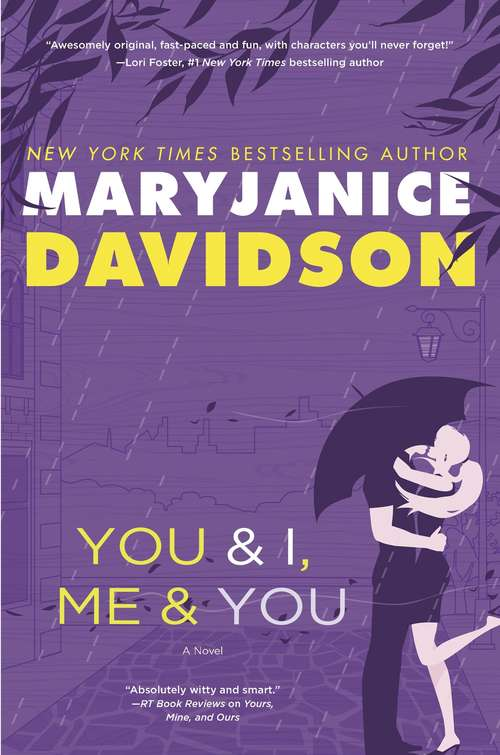 You and I, Me and You (BOFFO, Book #3)
