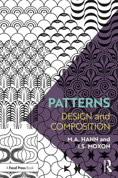 Patterns: Design and Composition (Textile Progress Ser. #Vol. 22, No. 1)