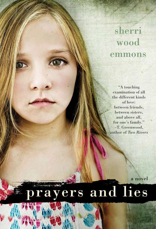 Prayers and Lies: A Novel