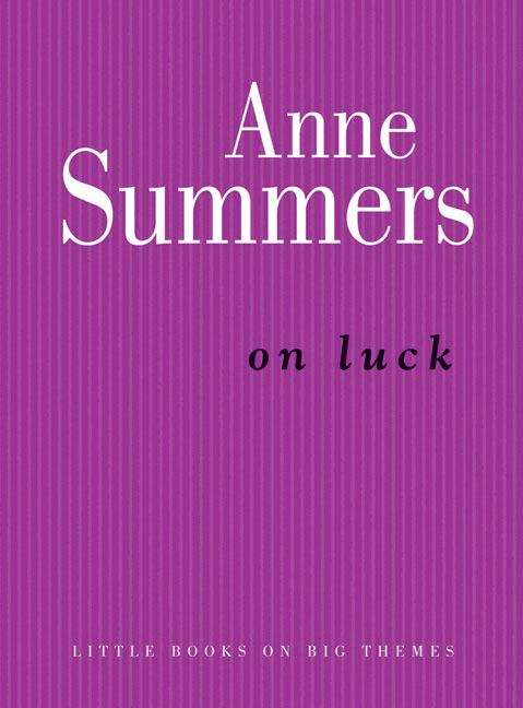 On luck (Little books on big themes)