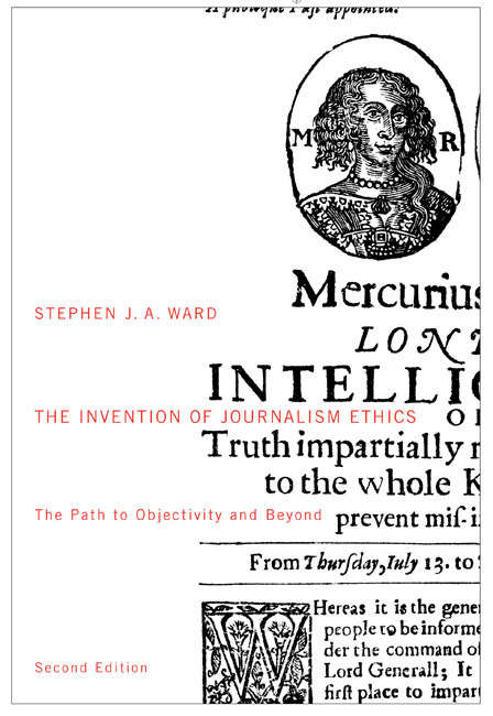 The Invention of Journalism Ethics, Second Edition