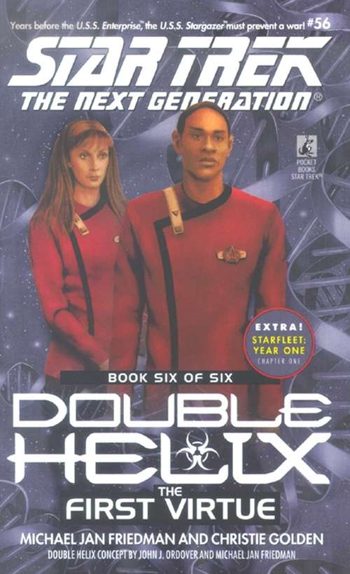 Double Helix: The First Virtue: Book Six of Six (Star Trek #56)