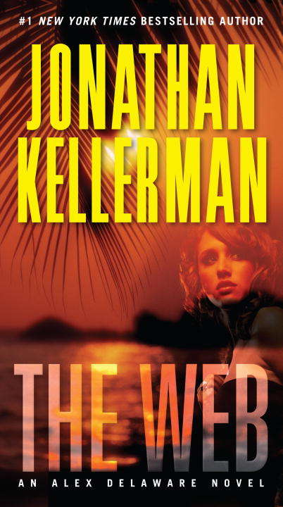 The Web (Alex Delaware Novel #10)