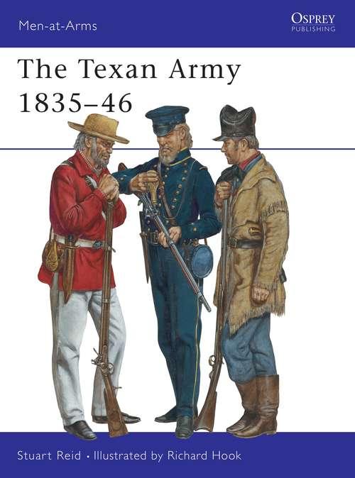 The Texan Army 1835-46