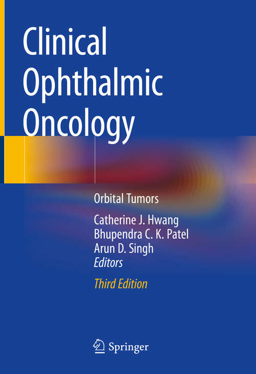 Clinical Ophthalmic Oncology: Orbital Tumors