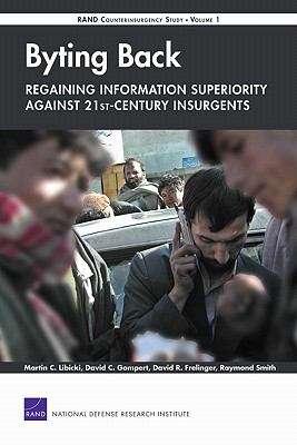 Byting Back: Regaining Information Superiority Against 21st-Century Insurgents
