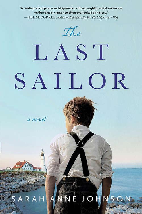 The Last Sailor: A Novel