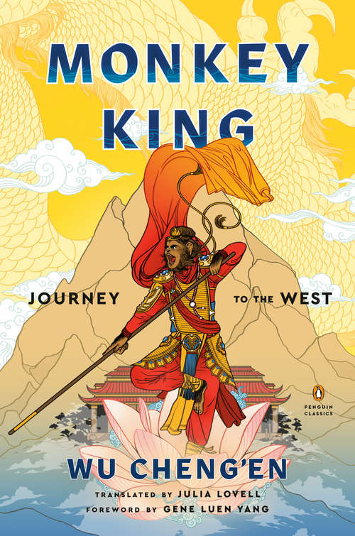 Monkey King: Journey to the West (A Penguin Classics Hardcover)