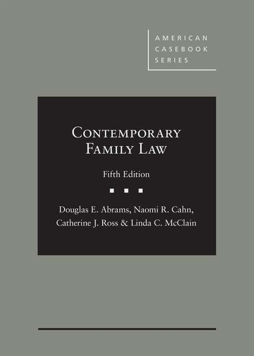 Contemporary Family Law (American Casebook)
