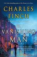 The Vanishing Man: A Prequel to the Charles Lenox Series (Charles Lenox Mysteries #12)