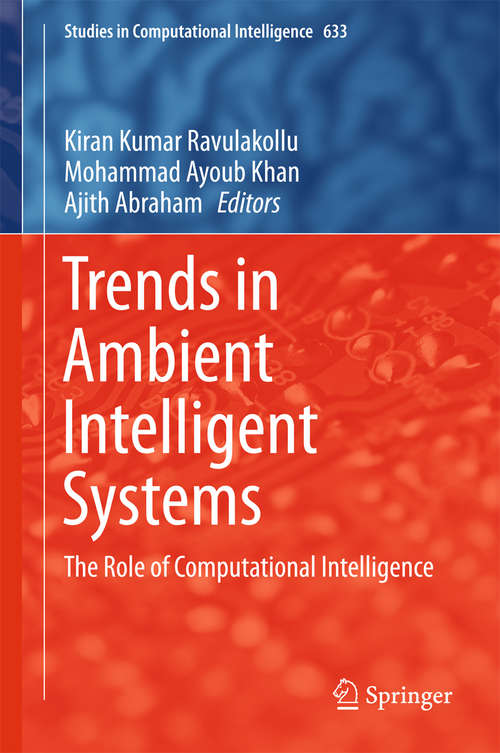 Trends in Ambient Intelligent Systems