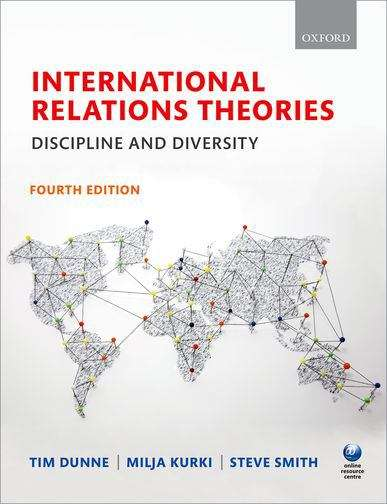 International Relations Theories: Discipline and Diversity (Fourth Edition)