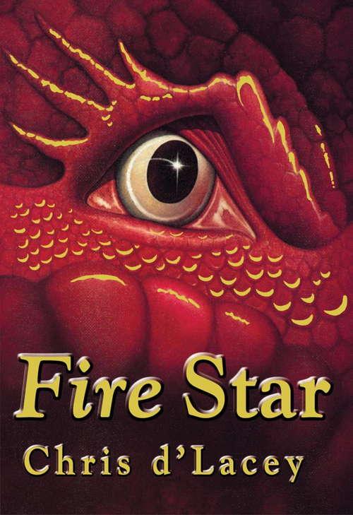 The Last Dragon Chronicles: Fire Star