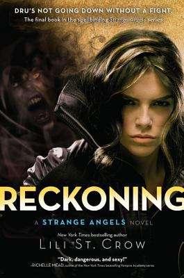 Reckoning: A Strange Angels Novel (Strange Angels #5)