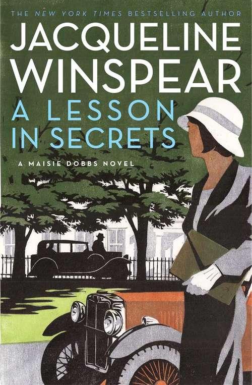 A Lesson in Secrets: A Maisie Dobbs Novel (Maisie Dobbs #8)