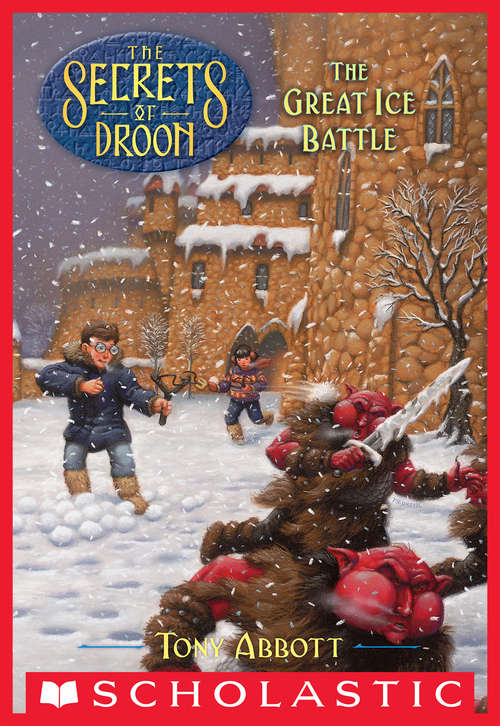 The Great Ice Battle (Secrets of Droon #5)