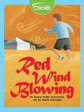 Red Wind Blowing