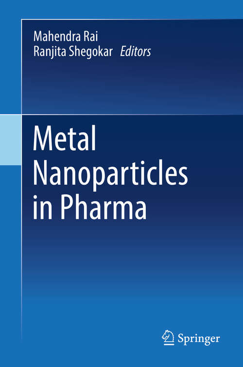 Metal Nanoparticles in Pharma