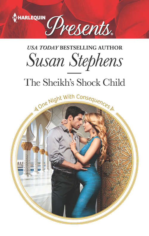 The Sheikh's Shock Child: A Royal Pregnancy Romance (One Night With Consequences #42)