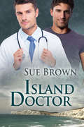 Island Doctor (The Isle Series #4)