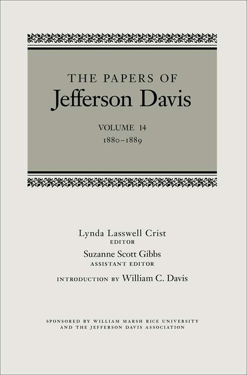 The Papers of Jefferson Davis: September 1864–May 1865 (The Papers of Jefferson Davis)