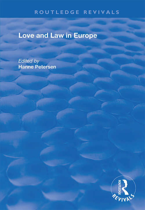 Love and Law in Europe (Routledge Revivals)