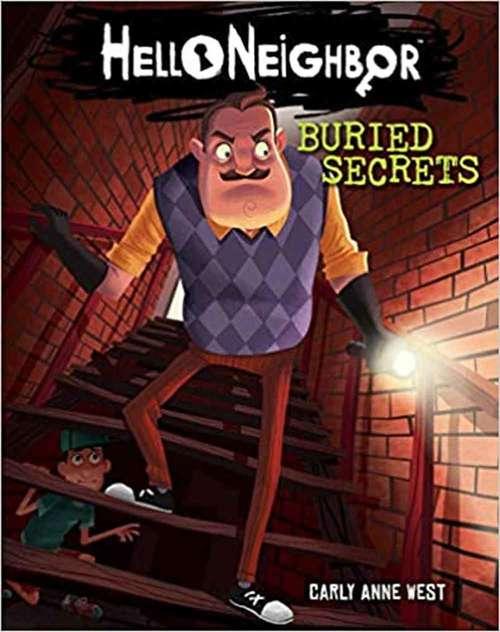 Buried Secrets (Hello Neighbor #3)