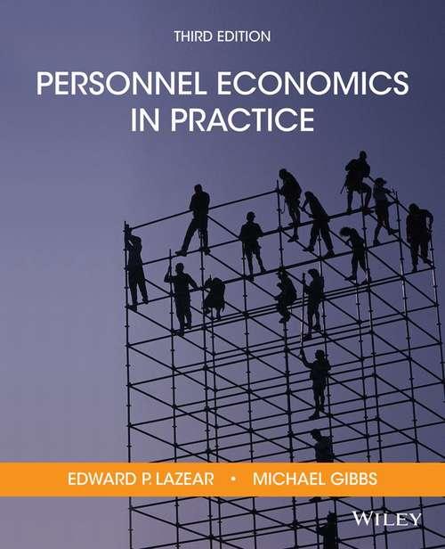 Personnel Economics In Practice (Third Edition)